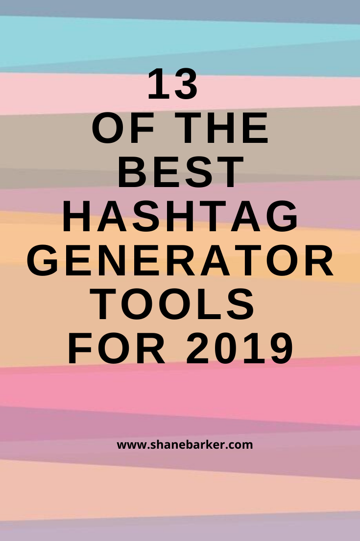 13 of the Best Hashtag Generator Tools for 2020 | Hashtag ...