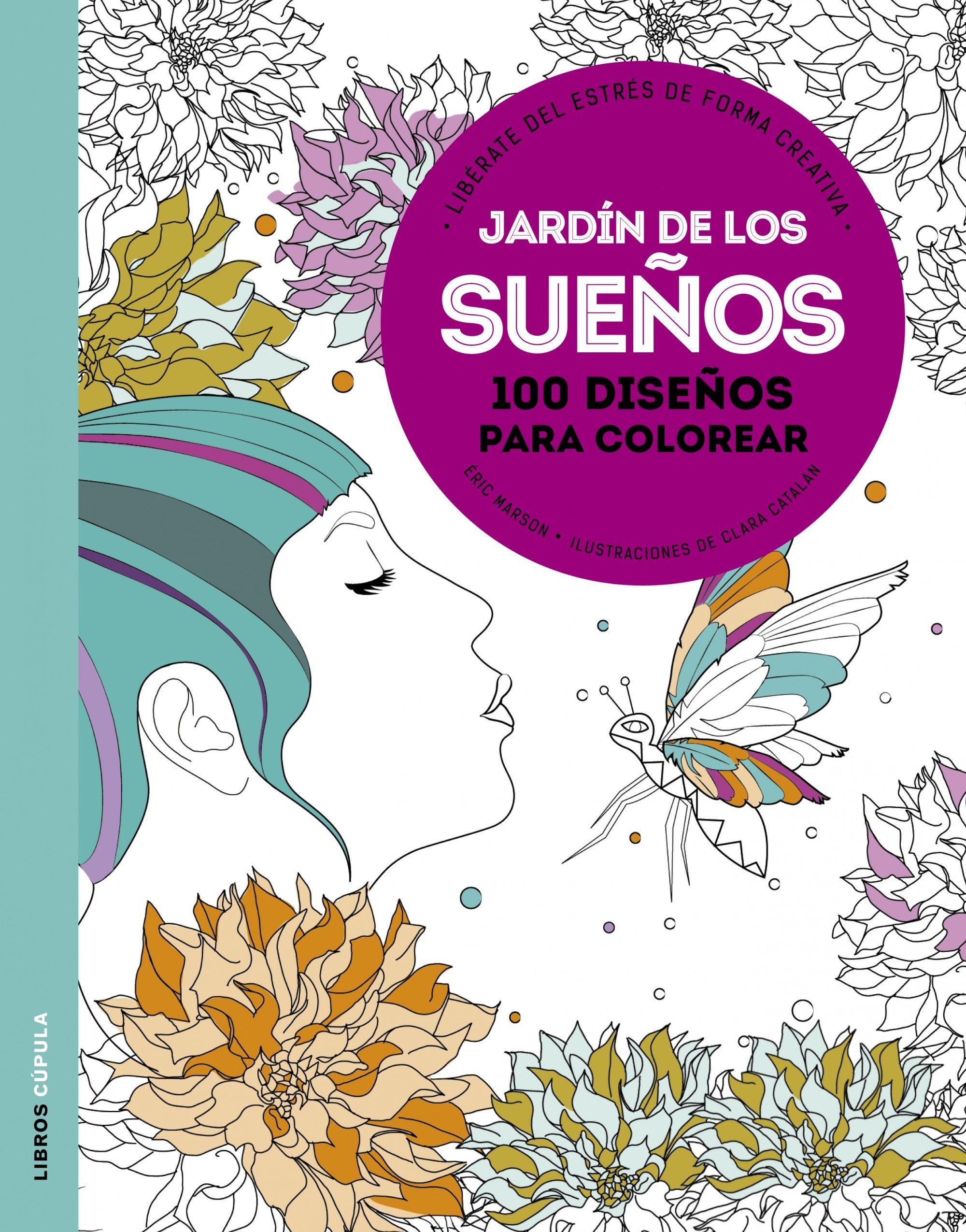 jardin de los sueños libro para colorear adultos - Buscar con Google ...