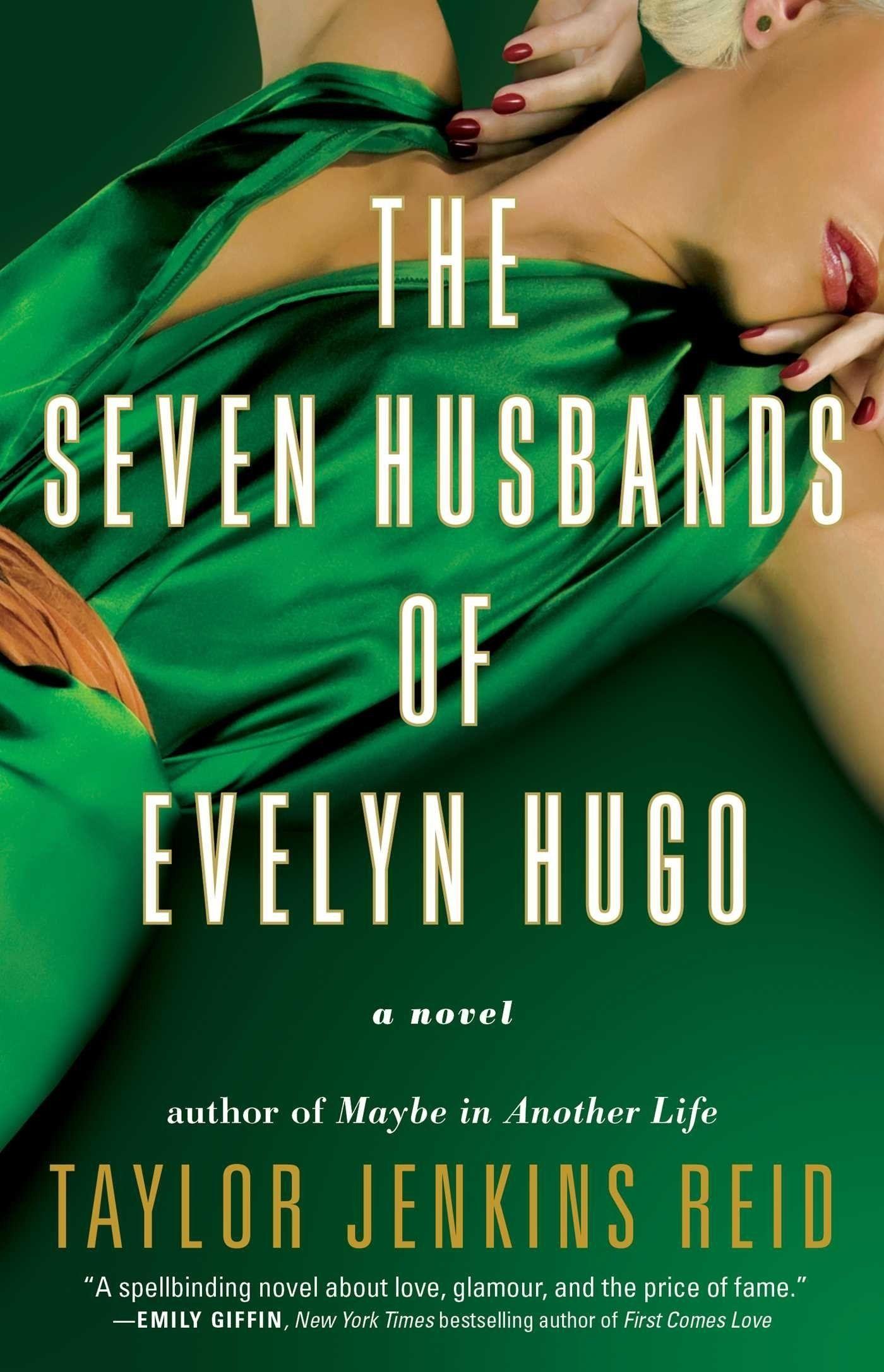 The Seven Husbands of Evelyn Hugo by Taylor Jenkin
