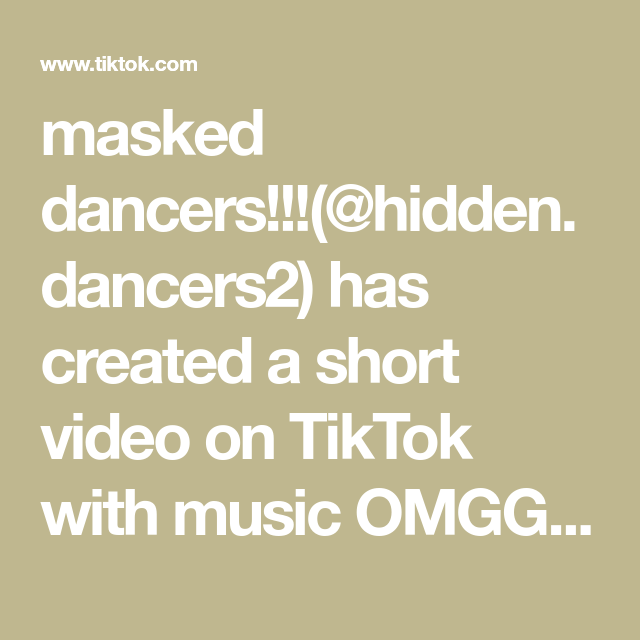 Masked Dancers Hidden Dancers2 Has Created A Short Video On Tiktok With Music Omgg So Many People Used Fyp Foryou Foryoupa Going Crazy Video Self Love