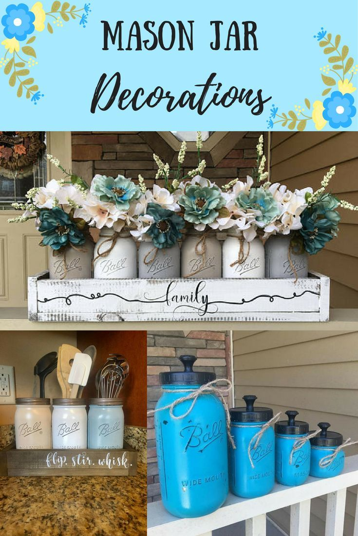 Beautiful Iu0027m Obsessed With Mason Jars! I Love These Mason Jar Decorations For Table  Centerpieces, Kitchen Utensil Holders And General Home Decor.