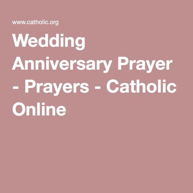 Wedding Anniversary Prayer Prayers Catholic Online Wedding Anniversary Prayer 50th Wedding Anniversary Party Wedding Anniversary