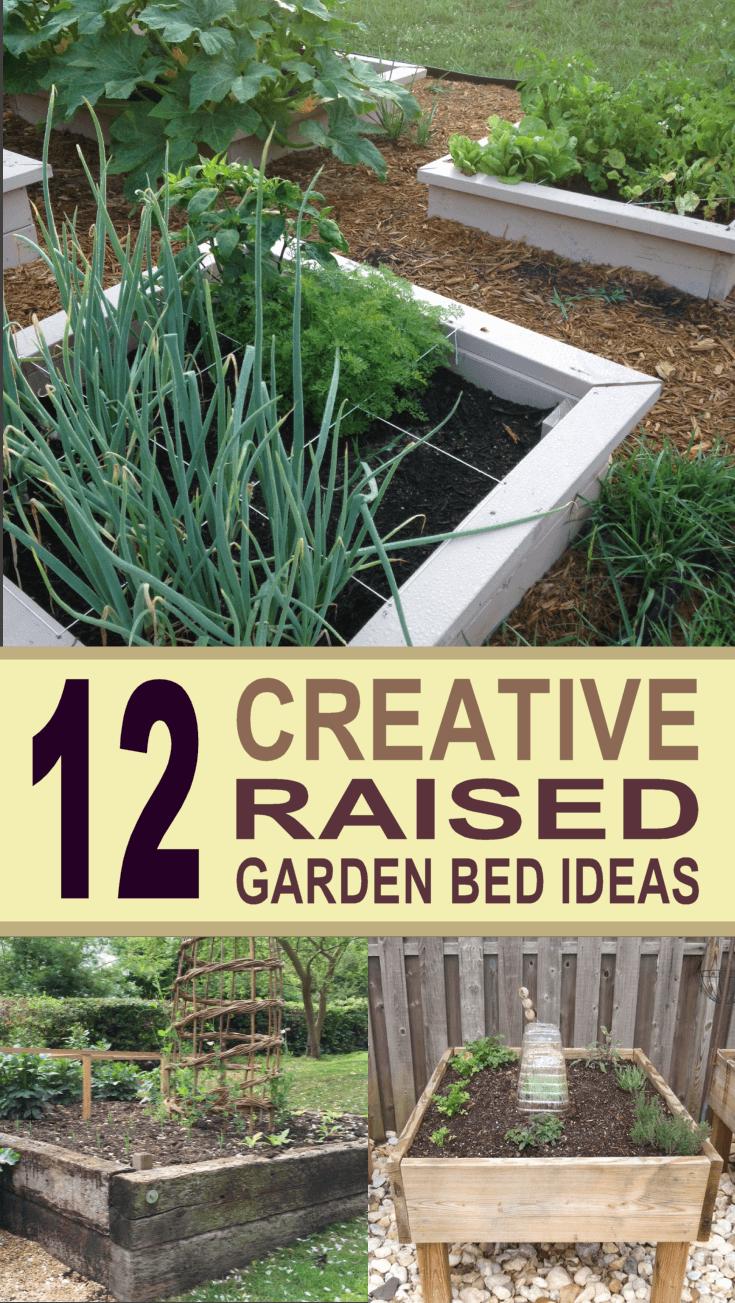 12 Creative Raised Garden Bed Ideas