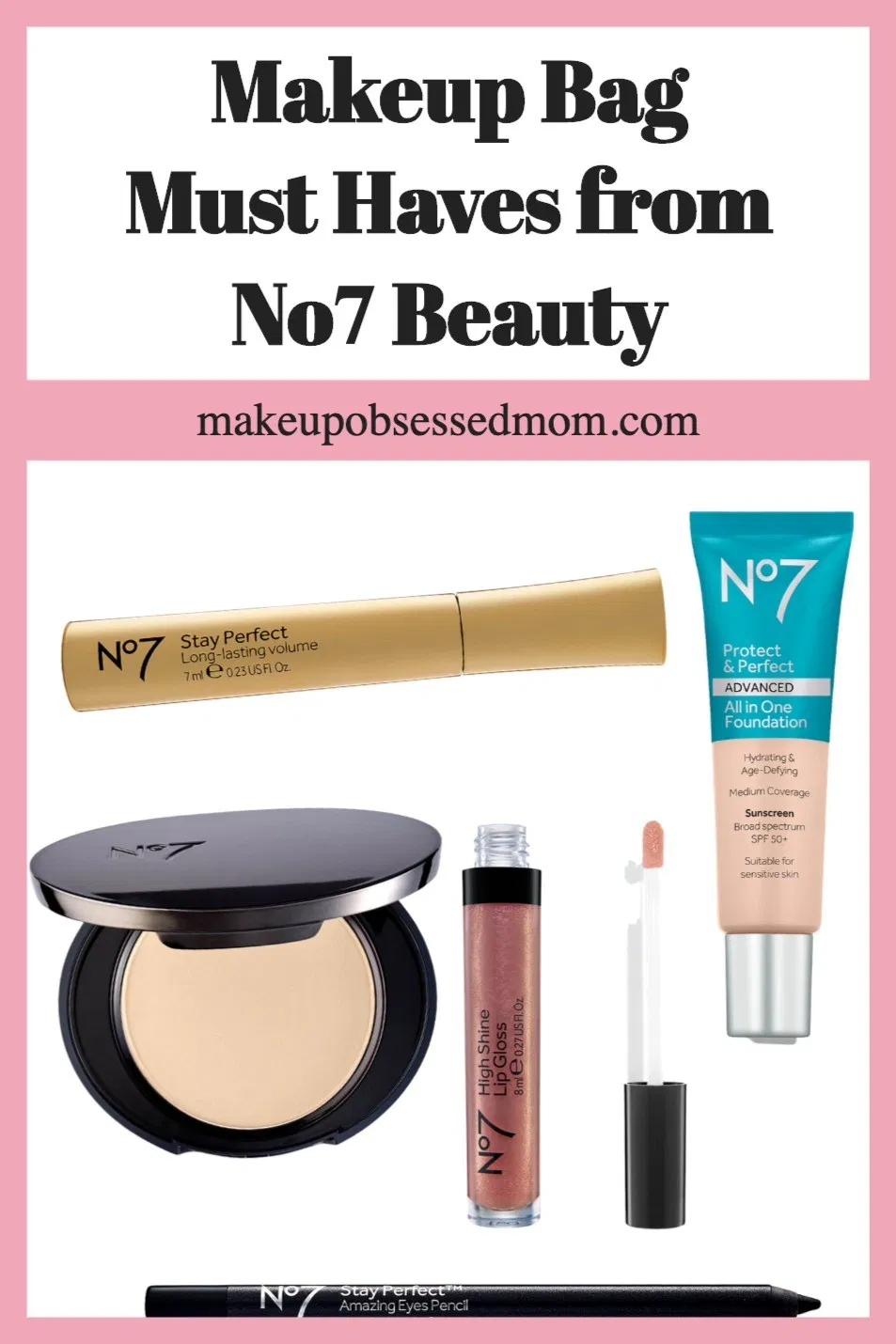 Makeup Bag Must Haves From No7 Beauty In 2020 Makeup Makeup Bag No7