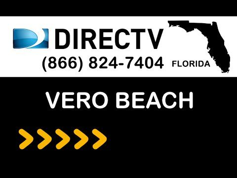 Vero-Beach FL DIRECTV Satellite TV Florida packages deals and offers