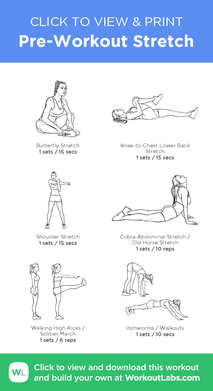 Pre Workout Stretch Click To View And Print This Illustrated Ve Used Build Circuitclick It For Higher Resolution Image Exercise Plan Created With Workoutlabsfit