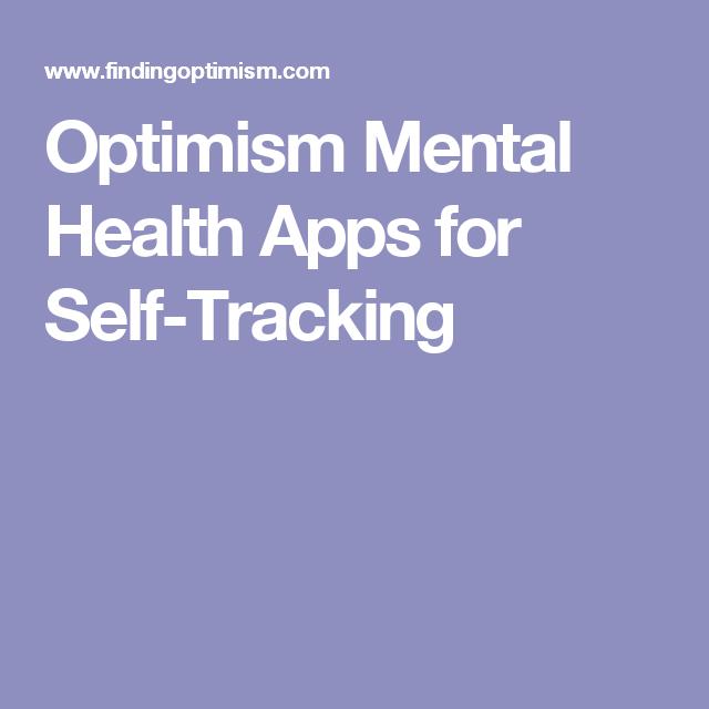 Optimism Mental Health Apps for SelfTracking Health app