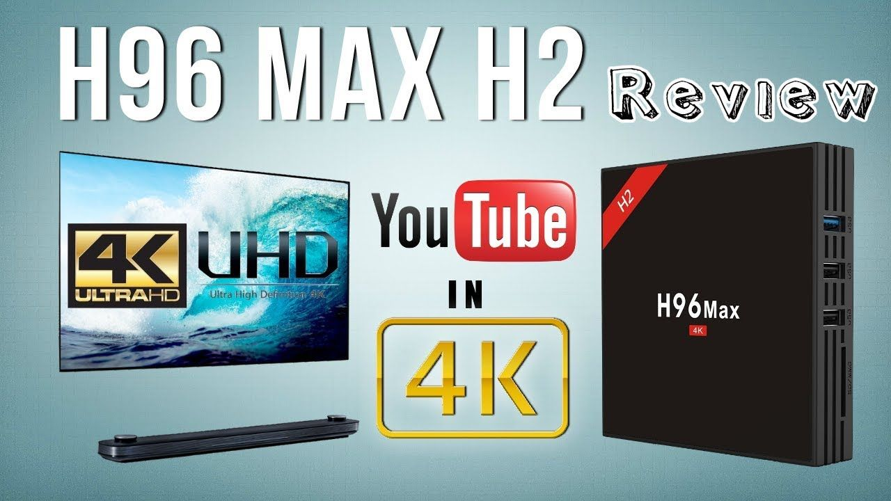 H96 Max H2 Rockchip RK3328 4K Android TV Box Review | TV Box Stop
