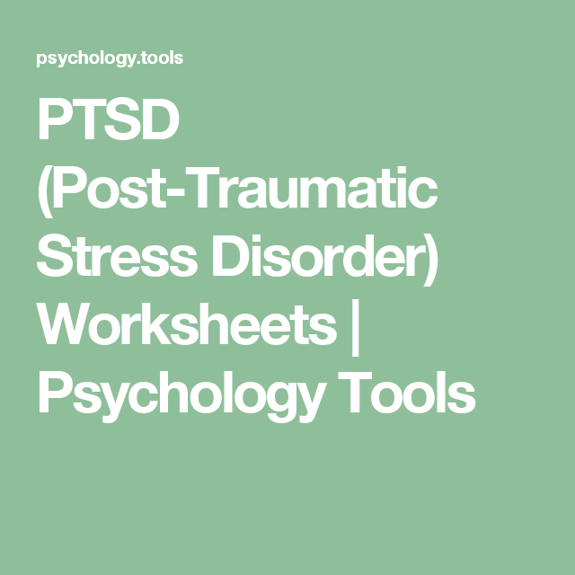 PTSD PostTraumatic Stress Disorder Worksheets – Ptsd Worksheets