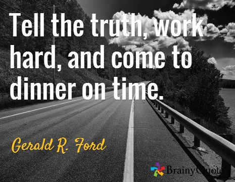 Gerald Ford Quotes Glamorous Gerald Rford Quotes  Ford Quotes Work Hard And Truths