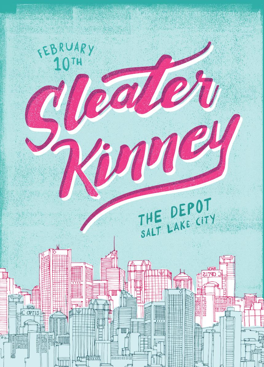 Sleater Kinney Salt Lake City Courtney Blair Gigposter Sleaterkinney Gig Posters Gig Posters Design Lettering