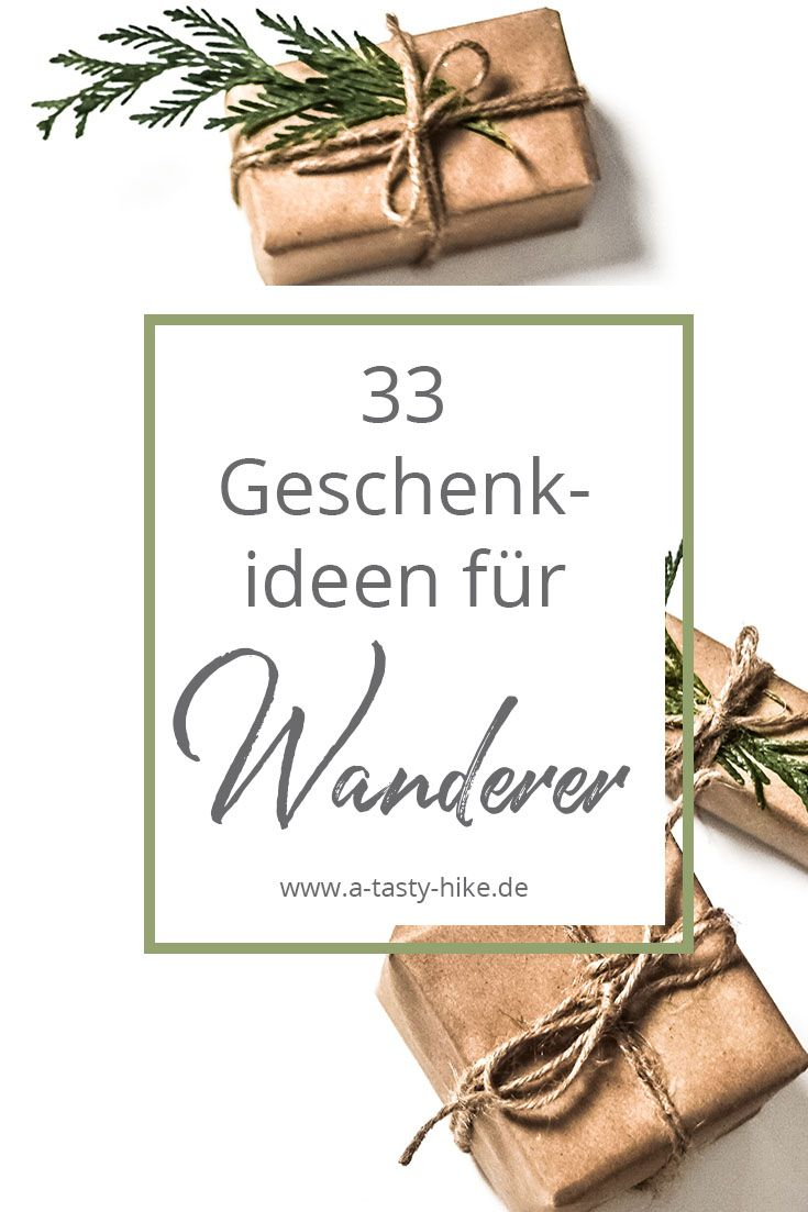 33 originelle geschenke f r wanderer 2017 edition a tasty hike blog posts pinterest. Black Bedroom Furniture Sets. Home Design Ideas