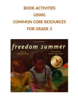 Freedom Summer: 3rd Grade Common Core Worksheets | Comprehension ...