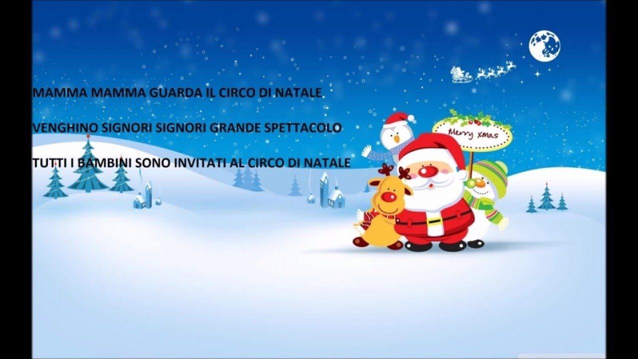 Testo Canzone Auguri Di Buon Natale.Circo Di Natale Canzoni Natalizie Con Testo Canzoni Di Natale