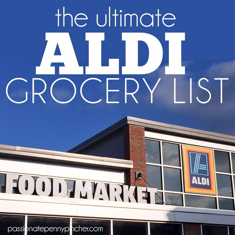the ultimate aldi grocery list easy