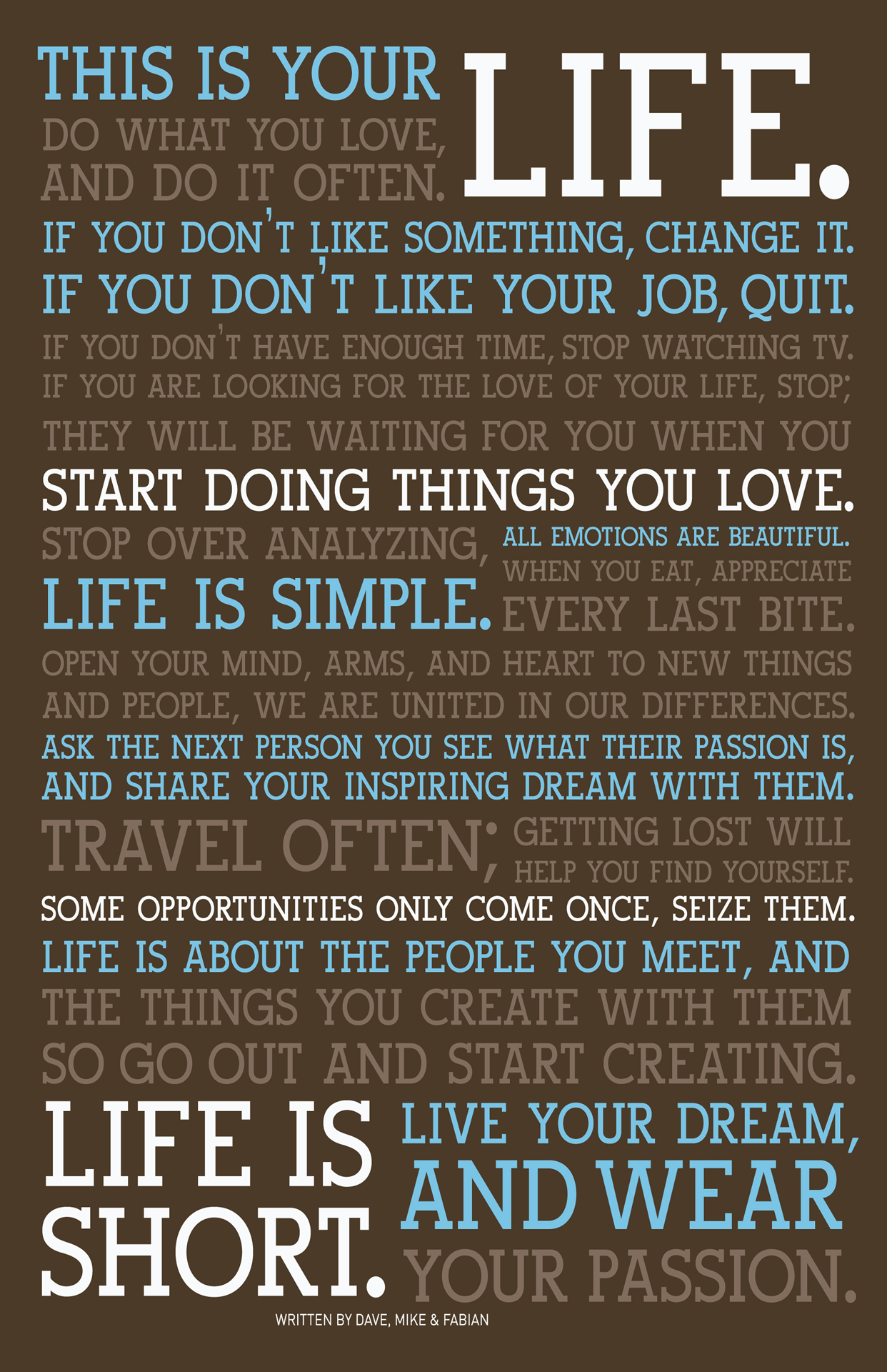 this is your life do what you love and do it often if - I Love My Job Do You Really Like Your Job