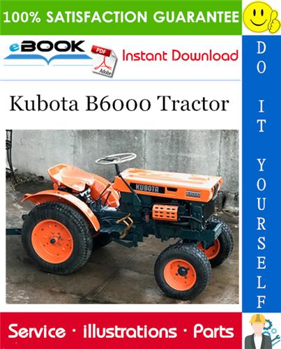 Kubota B6000 Tractor Parts Manual Kubota Tractors Tractor Parts