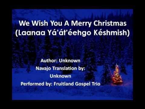 We Wish You A Merry Christmas Navajo Lyrics Merry Christmas Lyrics Christmas Lyrics Native American Music