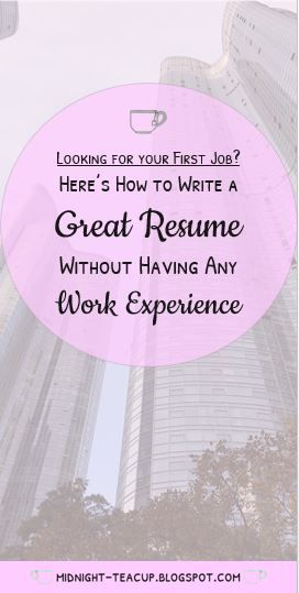 Resume Without Work Experience How To Write A Resume When You Have No Work Experience  Pinterest .