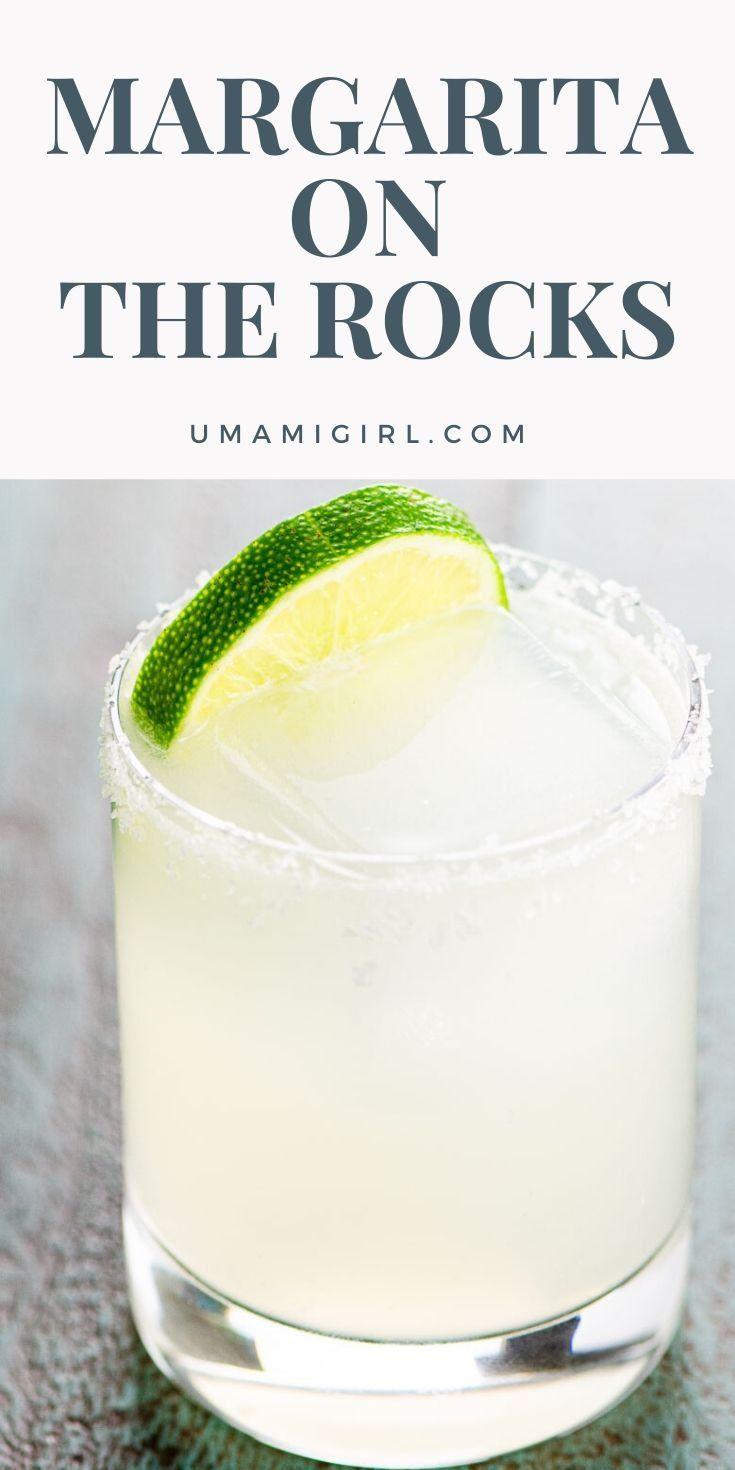 Margarita on the rocks recipe in 2020 margarita on the