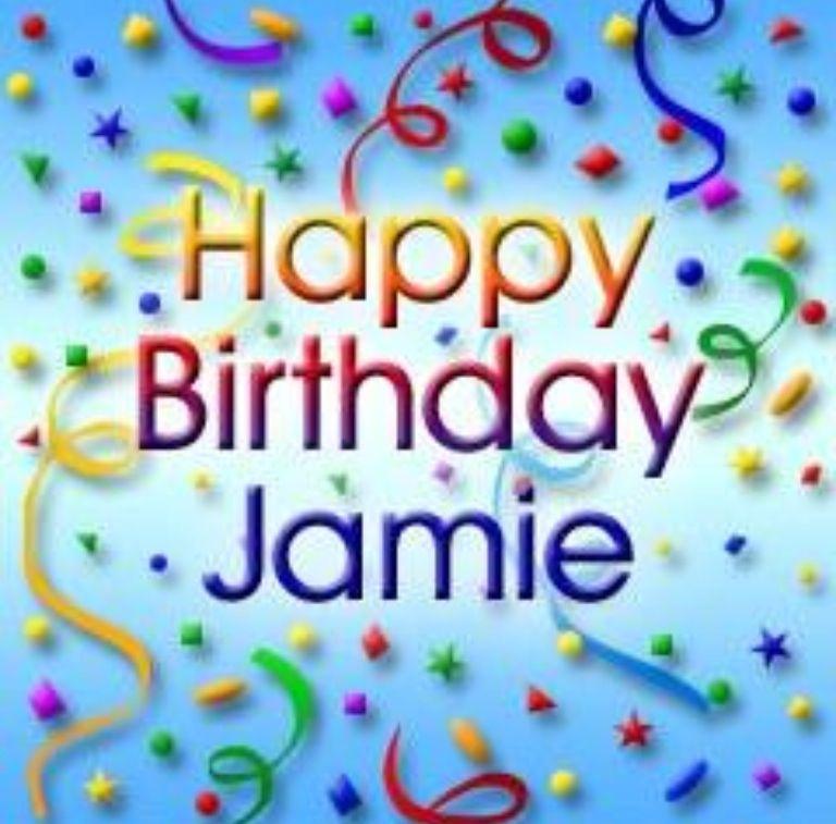 Happy Birthday Jamie Happy Birthday Mary Happy Birthday Sheila