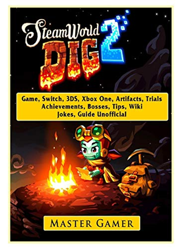 Steamworld Dig 2 Game, Switch, 3ds, Xbox One, Artifacts