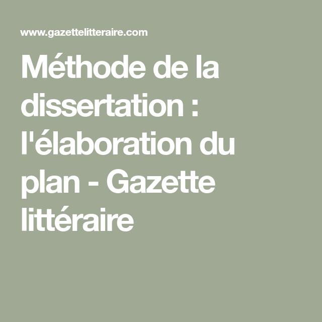 Methode De La Dissertation L Elaboration Du Plan Gazette Litteraire En 2020 Plane Sur Litterature