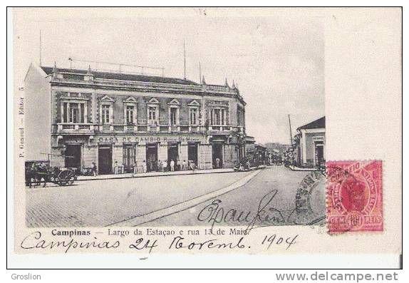 CAMPINAS 5 LARGO DA ESTACAO E RUA 13 DE MAIO 1904 -