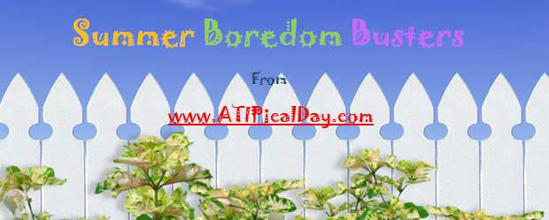 50+ Summer Boredom Busters and Twitter Linky Party! @ATIPicalDay #printables #twitterlinky #kids #parenting #summeractivites #whattodo #boredombusters