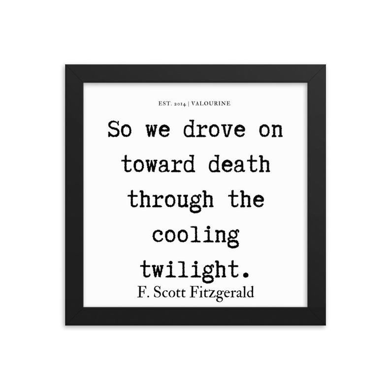 33 | Framed poster   | F.Scott Fitzgerald Quote | 191212 #philosophicalquotes
