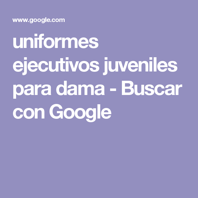 uniformes ejecutivos juveniles para dama - Buscar con Google