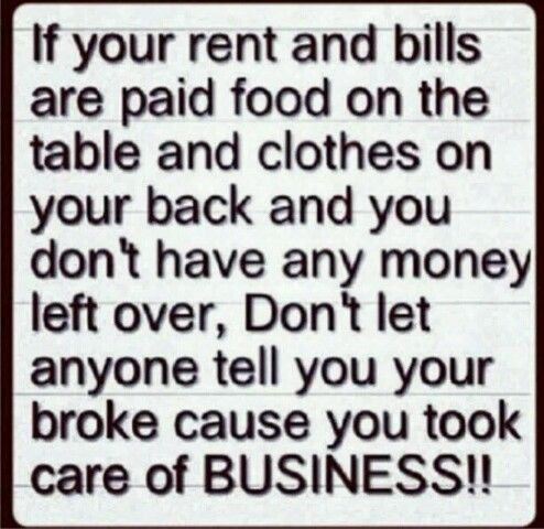 Just Taking Care Of Business Told You So Let It Be Paying Bills