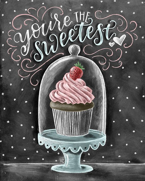 Cupcake Art, Chalkboard Art, Cupcake Print, Valentines Day, Love Sign, Cupcake Stand, Chalk Art, Youre The Sweetest, Bakery Sign