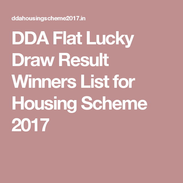 Dda Flat Lucky Draw Result Winners List For Housing Scheme 2017