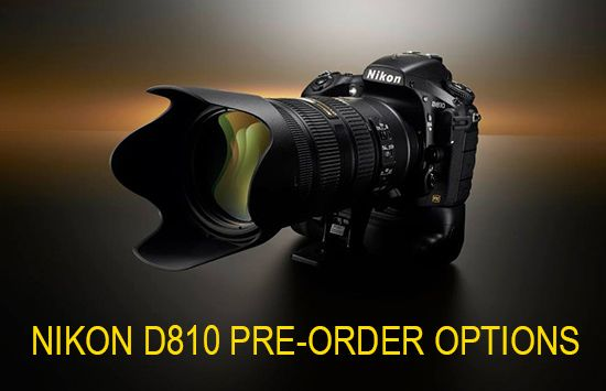 Nikon D810 Now Available For Pre Order Nikon Rumors Camera Nikon Best Digital Camera Nikon