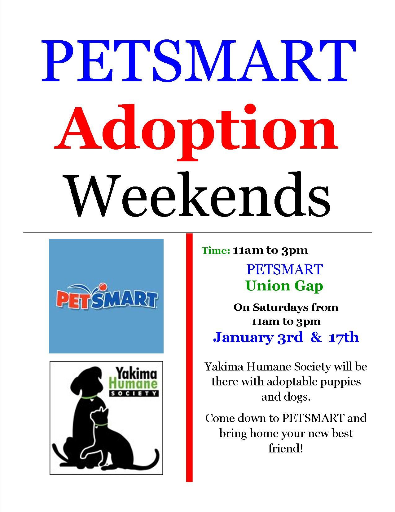 Petsmart Adoption Weekends With The Yakima Humane Society Come Down To Petsmart In Union Gap On Saturday January 17th Union Gap Petsmart Humane Society