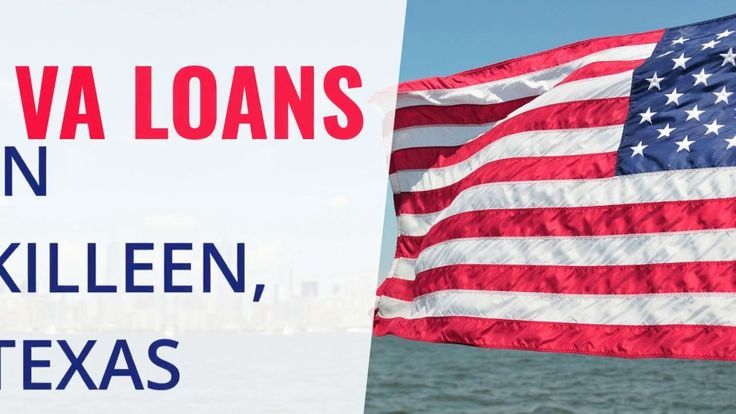 Searching for an affordable va loan in killeen texas