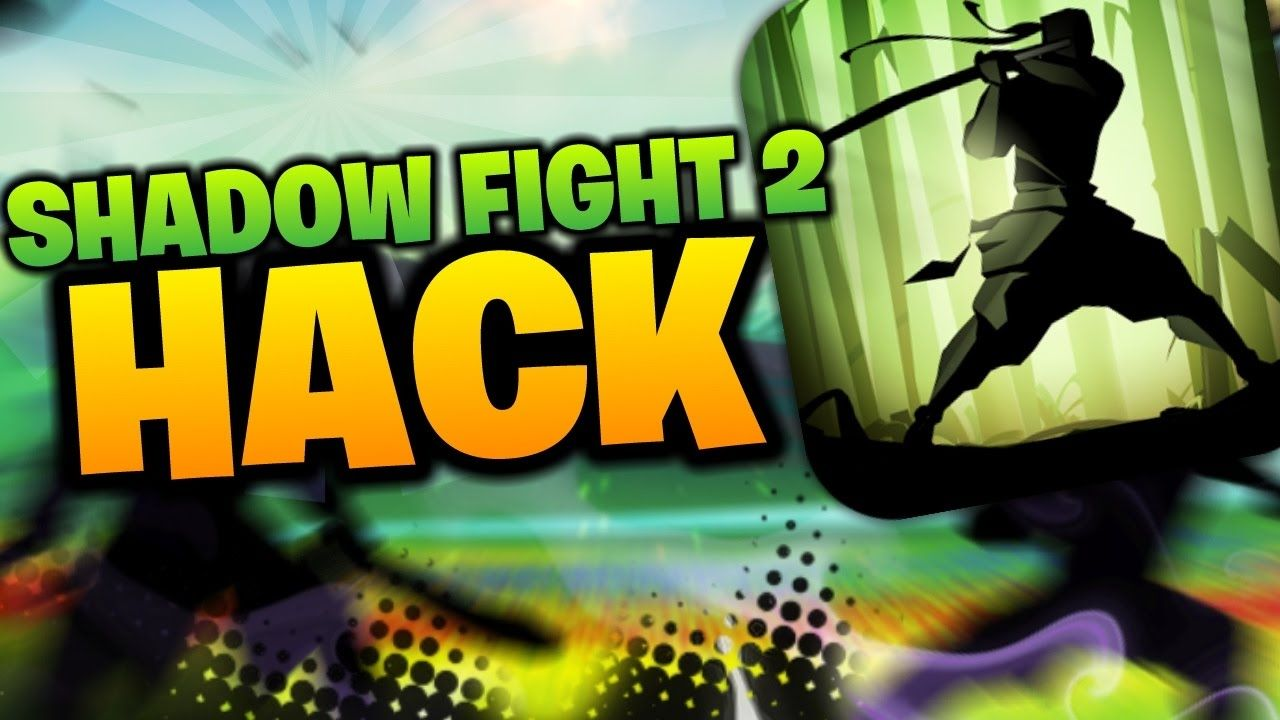 shadow fight 2 hack version for windows 10