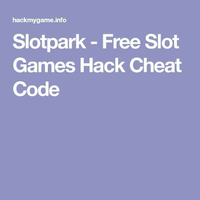 Slotpark Cheat