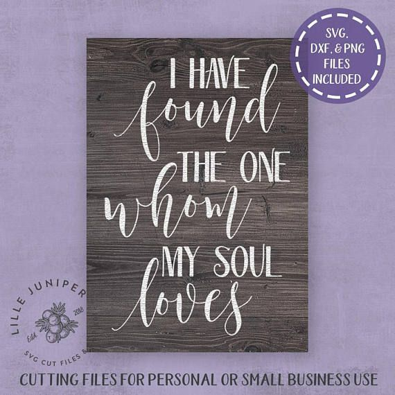 Download I Have Found the One Whom My Soul Loves svg, Wedding Sign ...