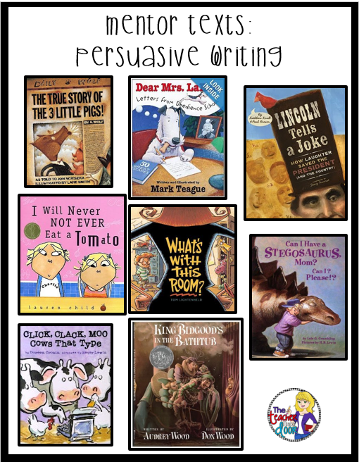 great mentor texts to use for persuasive writing plus practical  great mentor texts to use for persuasive writing plus practical tips to teach this important