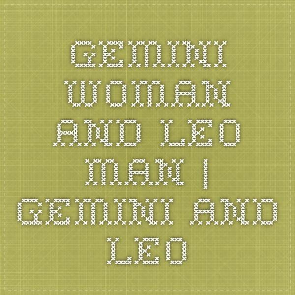 Gemini woman dating a leo man