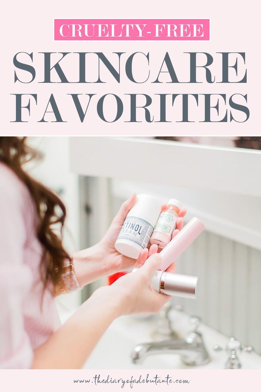 Cruelty Free Skincare Favorites + Updated Routine Diary