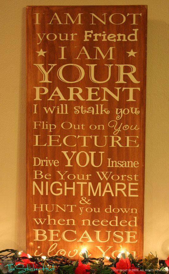 d14de5a997db I am Not Your Friend Parenting Wooden Sign - Saying Primitive Wood ...