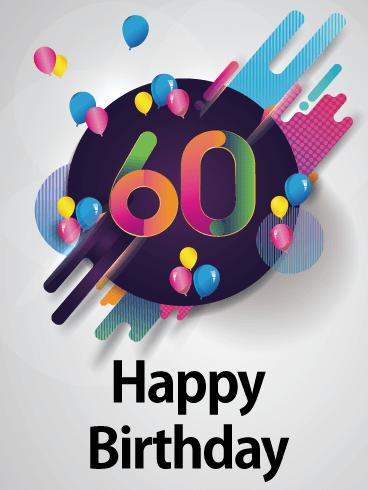 Colorful 60th Birthday Card Birthday Greeting Cards By Davia 60th Birthday Cards Happy 60th Birthday 60th Birthday