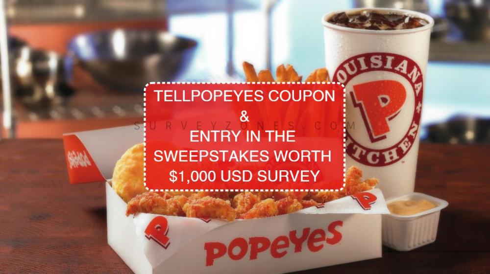 Www Tellpopeyes Com Popeyes Survey Customer Satisfaction Survey Free Food Coupons Food Coupon Surveys