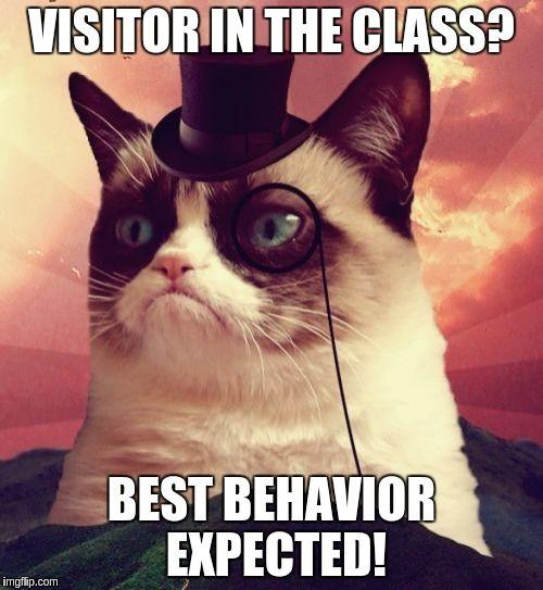Grumpy Cat Top Hat Meme Funny Classroom Posters Classroom Memes Teacher Jokes