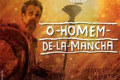 """Musical  """"O Homem de La Mancha"""" - Teatro do Sesi-SP - 31.01.2015"""