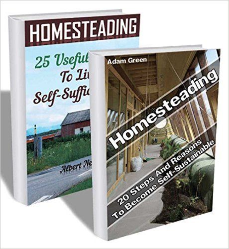 Homesteading Collection: 45 Useful Lessons To Become Absolutely Self-Sufficient: (homesteading for beginners, self sufficient life) (modern homesteading, homesteading books) - Kindle edition by Adam Green, Albert Nelson. Crafts, Hobbies & Home Kindle eBooks @ Amazon.com.