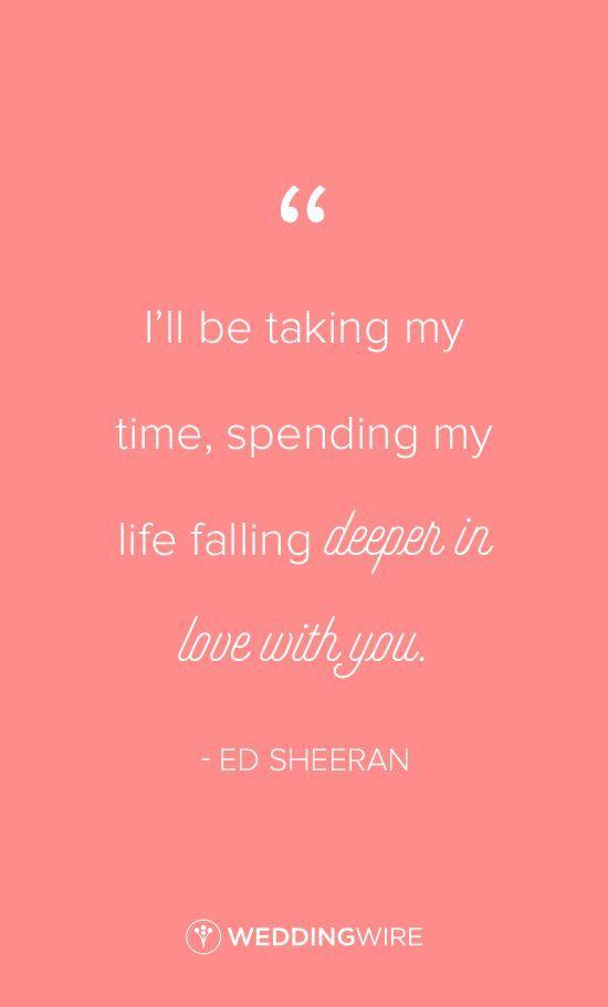 Ed Sheeran Love Quote Idea How Would You Feel Lyrics I Ll Be Taking My Time Spending My Life Bible Quotes About Love Ed Sheeran Quotes Ed Sheeran Lyrics